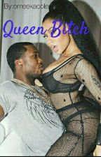 Queen Bitch  by Iconicki