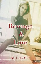 Revenge & Love (Tome 3 Crack & Love ) by LetyMT