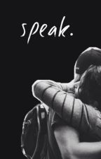 Speak | Joshifer by rossness