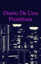 Diario de una prostituta «EDITADO» by Lucylove200456