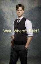Wait, Where's Reid? by violinjen