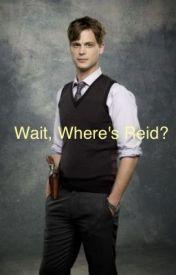 Wait  Where's Reid? by violinjen