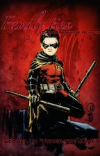 Family ties (Damian Wayne x Reader) [Sequel to 'Under the Mask'] by Focusti