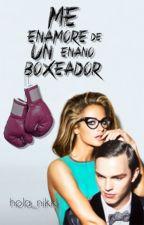 Me Enamore De Un Enano Boxeador by hola_nikki