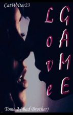 "LOVE GAME | "" b.b tome 2 "" by CatWriter23"