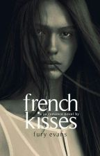 French Kisses | c.s. by officialfuryevans