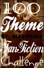 100 Theme FanFiction Challenge (Slexie) by Kenzie-Writes