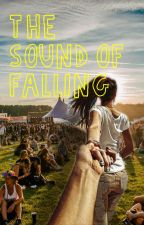 The Sound of Falling by TeigannGrace