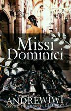 Missi Dominici © by Andreeewiiwiiii