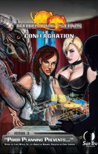 Burning Suns: Conflagration, Issue 3 - Prior Planning Prevents... by wyles77