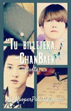 """TU BILLETERA...""/«#Cartas» - [ChanBaek] by KpoperPatataKawaii"