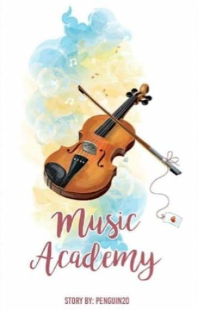 Music Academy #wattys2017 by Penguin20