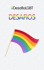 #DesafioLGBT: Desafios (ABERTO) by DesafioLGBT