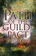 Author Games: Path of the Guildpact by TheCatKing