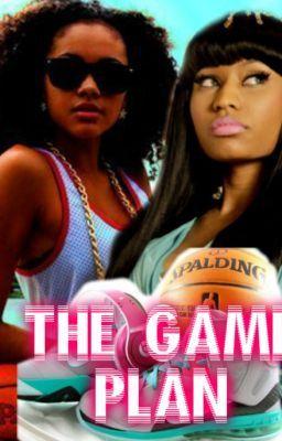 The Game Plan *Nicki Minaj & Drake*