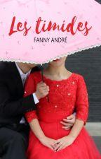 Les timides (nouvelle complète) by FannyAndre