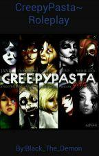 CreepyPasta-Roleplay by Ayka_The_Demon_Girl