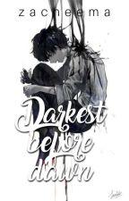 Darkest Before Dawn by zacheema