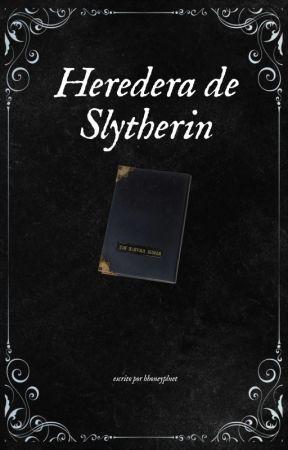 Heredera de Slytherin  by Plxnetxx