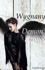 Wygnany Demon by AmiableAngel