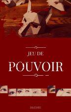 Jeu de pouvoir~ by ImalaSempai