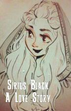 Sirius x OC (Sirius Love Story) by tehAppleAbby
