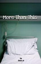 #More Than This by Selan_lu