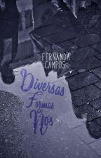 Diversas Formas de Nós [COMPLETA] by nanzcampos
