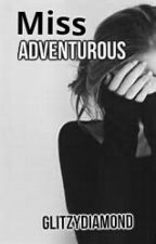 Miss Adventurous by GlitzyDiamond