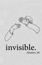 Invisible by _Shadow_00