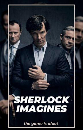 |Sherlock Imagines| by VelvetVanity