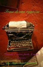 frasi di una ragazza  by MagicAngelPotteriana