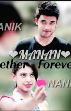 Manan-Together forever  by bhvya03