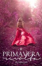 Primavera Revolta [conto] by juliamatiass