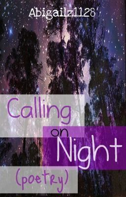 Calling on Night