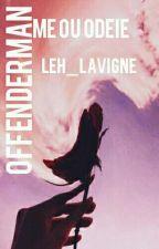 Offenderman  by Leh_Lavigne