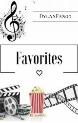 Favorites  by SisterDaniel00