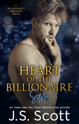 The Billionaire's Obsession by J  S  Scott (Excerpt Only