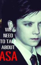 We need to talk about Asa  ( Asa Butterfield Fanfic) by Kiki_Butterfield
