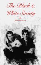 The Black & White Society  by Jurasicdirection