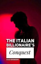 √ The Italian Bilionaire's Conquest(Loving a Billionaire Series Book 1+2) by Suzidebeer
