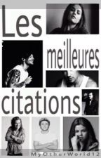 Les Meilleures Citations-T1 by MyOtherWorld12