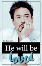 He will be loved by Dany1209