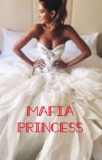 The Mafia Princess by leximay50