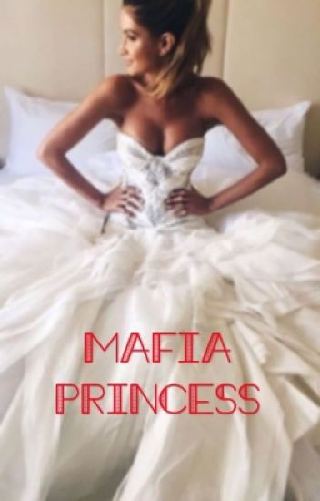 The Mafia Princess