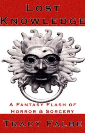 Lost Knowledge - A Fantasy Flash of Horror & Sorcery by Braveluck