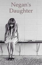 Negan's Daughter  by Lillythbeth