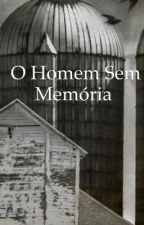 O homem sem memória  by fernandossd64