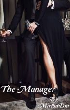 ~The Manager ~ SOSPESA by MirthaDm