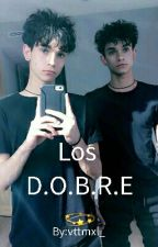 Los D.O.B.R.E.S (Los Gemelos Dobre Y Tu) by vttmxl_